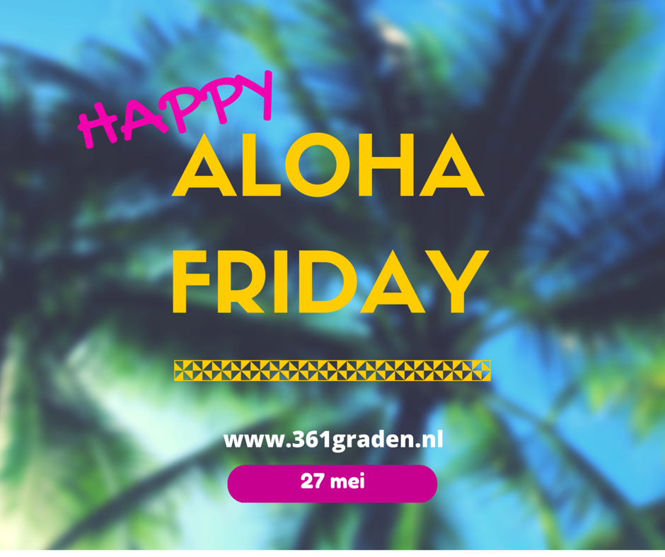Aloha Friday - Otterlo